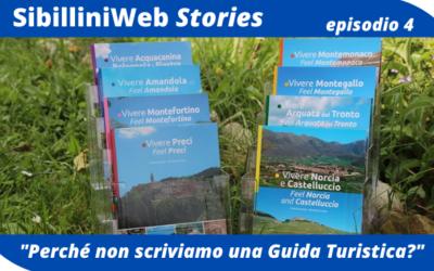 Ep.4 – SibilliniWeb Story – Perché non scriviamo una Guida Turistica?